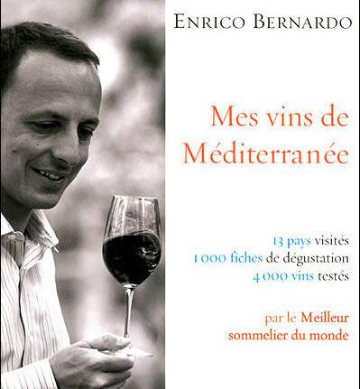 MES VINS DE MÉDITERRANÉE – Enrico BERNARDO
